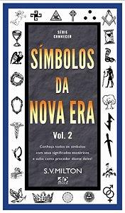 Símbolos da Nova Era Vol. 2 - S.V. Milton