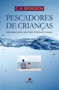 Pescadores de Crianças - C. H. SPURGEON