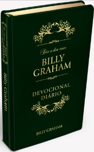 DIA A DIA COM BILLY GRAHAM - VERSÃO LUXO - 	Billy Graham