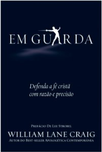 Em guarda - WILLIAM LANE CRAIG