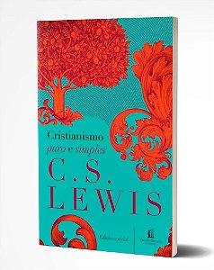 Cristianismo Puro e Simples - C.S. Lewis