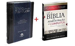 COMBO BÍBLIA DE ESTUDO PLENITUDE + LIVRO A BÌBLIA E A ADMINISTRAÇÂO DE CONFLITOS