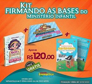KIT FIRMANDO AS BASES DO MINISTÉRIO INFANTIL - Flávia Grégio e Caroline Vargas