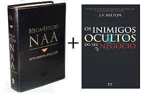 COMPRE a Bíblia de Estudo Nova Almeida Atualizada - NAA e GANHE o livro - Os Inimigos Ocultos do seu Negócio