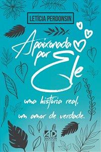 LANÇAMENTO | Apaixonada por Ele | Letícia Perdonsin