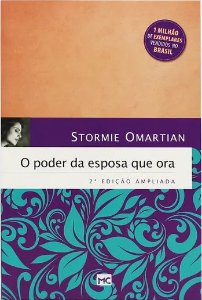 O Poder da esposa que ora - Stormie Omartian