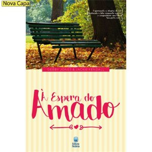À Espera do Amado - Debby Jones & Jackie Kendall