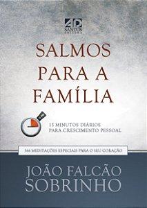 Salmos para a Família - DEVOCIONAL - João Falcão Sobrinho