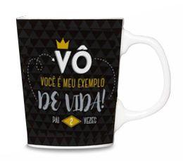 Caneca Porcelana Premium - Vô Você é Meu Exemplo de Vida