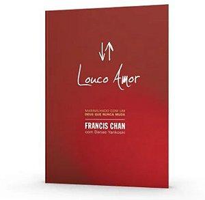 Louco Amor | Francis Chan