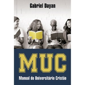 MUG MANUAL  DO UNIVERSITÁRIO CRISTÃO | GABRIEL DAYAN