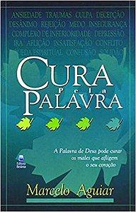 CURA PELA PALAVRA | MARCELO AGUIAR