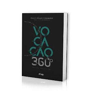 Vocação 360° - Paulo Sérgio Fernandes
