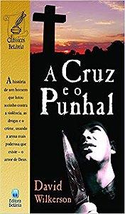 Salvar A Cruz E O Punhal | David Wilkerson