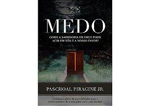 COMBO 5 LIVROS | MEDO - PASCHOAL PIRAGINE JR (2a.Edição)