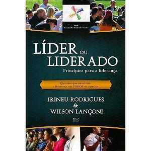 Líder ou liderado: princípios para a liderança