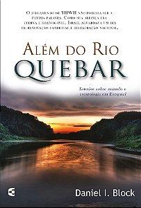 Além do rio Quebar: estudos sobre o reinado e escatologia em Ezequiel