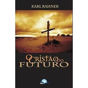O cristão do futuro
