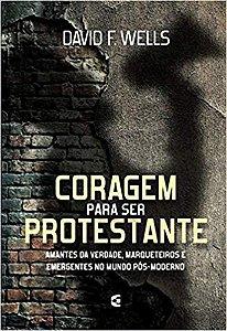 Coragem para ser protestante