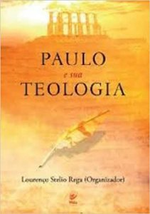 Paulo e sua teologia