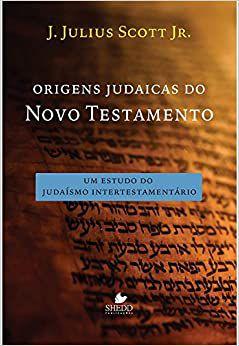 Origens judaicas do Novo Testamento