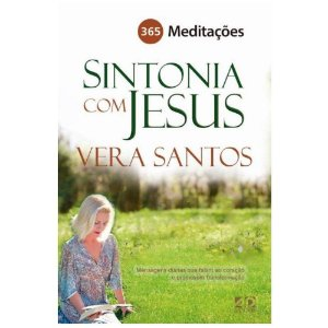 Sintonia Com Jesus | 365 MEDITAÇÕES