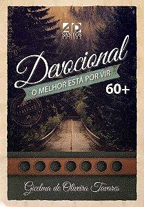LANÇAMENTO | DEVOCIONAL O MELHOR ESTÁ POR VIR | 60+