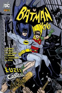 BATMAN 66: LUZES CAMERA ACAO
