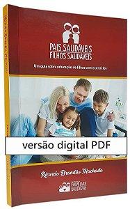 Livro Pais Saudáveis, Filhos Saudáveis - digital PDF