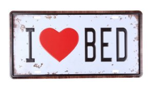 Placa Decorativa I love  Bed