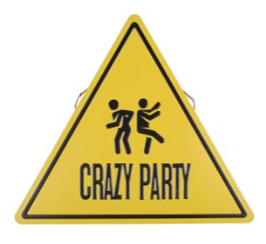 Placa Decorativa Crazy Party