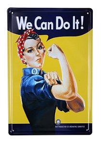 Placa Decorativa We Can Do It