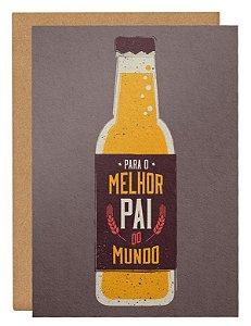 Cartão Melhor pai do mundo Cerveja