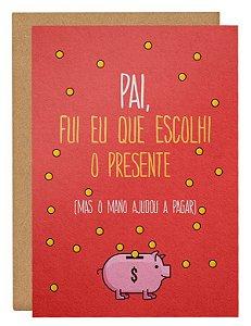 Cartão Eu escolhi o presente pai - rosa