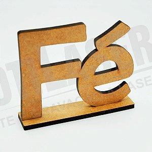 Palavra Fé em MDF Crú - Peça Decorativa