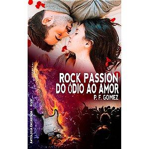 Livreto - Rock Passion Do Ódio ao Amor