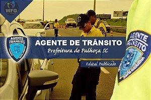 CURSO ONLINE: PREF. PALHOÇA - AGENTE DE TRÂNSITO -  Específicas e Gerais  (( PROMOÇÃO DE VOLTA PARA OS ESTUDOS))