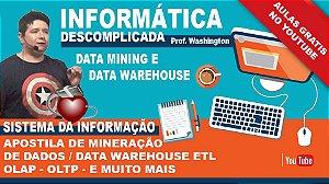 APOSTILA SISTEMAS DA INFORMAÇÃO - DATA MINING, DATA WAREHOUSE E MUITO MAIS!