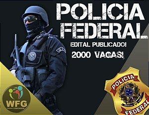 CURSO ONLINE PF - POLÍCIA FEDERAL - EDITAL PUBLICADO 2.000 VAGAS!  - AGENTE / ESCRIVÃO / PAPILOSCOPISTA / DELEGADO