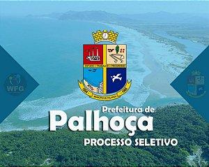 CURSO ONLINE: PREF. PALHOÇA PROCESSO SELETIVO- TÉCNICO EM ENFERMAGEM  -  Específicas e Gerais Incluso.