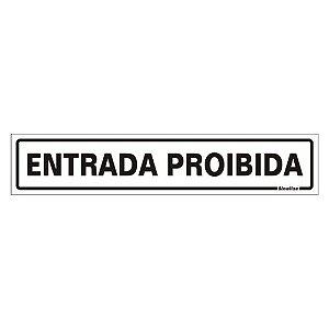 PLACA POLIESTIRENO 5 X 25 ENTRADA PROIBIDA