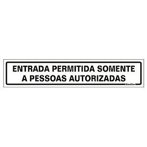 PLACA POLIESTIRENO 5 X 25 ENTRADA PERMITIDA SOMENTE A PESSOA