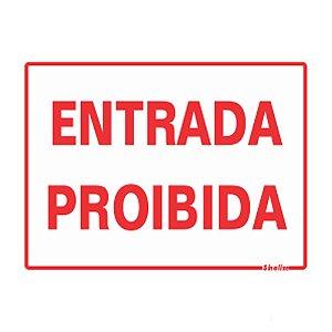 Placa 15 X 20 Poliestireno Entrada Proibida