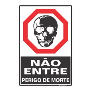 Placa Poliestireno 20 X 30 Nao Entre Perigo De Morte