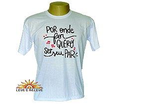 Camiseta Quero ser seu par