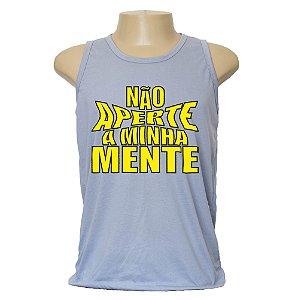 Camiseta masculina Não aperte a minha mente