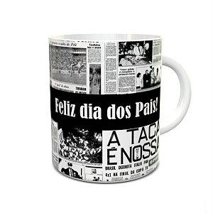 Caneca dia dos Pais Copa 70