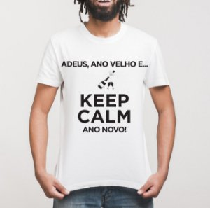 Camiseta Keep Calm - Ano Novo