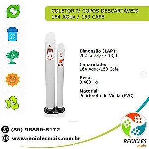 COLETOR P/ COPOS DESCARTÁVEIS - 164 ÁGUA / 153 CAFÉ