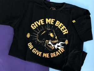 Give me Beer | Or Give me Death